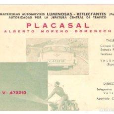 Coches y Motocicletas: PLACASAL , TARJETA . PLACAS MATRICULA. VALENCIA, BARCELONA.- VELL I BELL. Lote 221299065