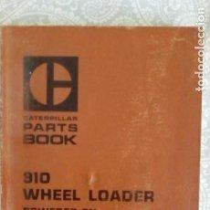 Coches y Motocicletas: MANUAL CATERPILLAR PARTS BOOK 910 WHEEL LOADER POWERED BY ENGINE 3204 LIBRO MOTOR. Lote 221534378
