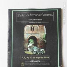 Coches y Motocicletas: CATALOGO XIV RUTA DE AUTOMOVILES VETERANOS DE GRANADA 1998. Lote 221741353