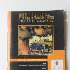 Coches y Motocicletas: CATALOGO XVIII RUTA DE AUTOMOVILES HISTORICOS CIUDAD DE GRANADA 2002. Lote 221741727