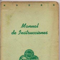 Coches y Motocicletas: CHRYSLER - DE SOTO - DODGE : MANUAL DE INSTRUCCIONES EN CASTELLANO - POSIBLEMENTE AÑOS 50. Lote 221805570