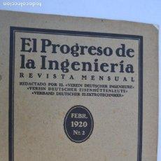 Coches y Motocicletas: REVISTA EL PROGRESO DE LA INGENIERIA FEBRERO 1920 Nº2 RARO. Lote 222309627