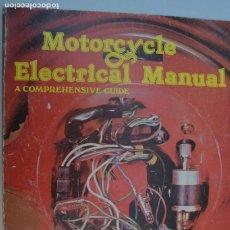 Coches y Motocicletas: 1979 HAYNES MANUAL DE ELECTRICIDAD PARA MOTOCICLETAS. Lote 222312545
