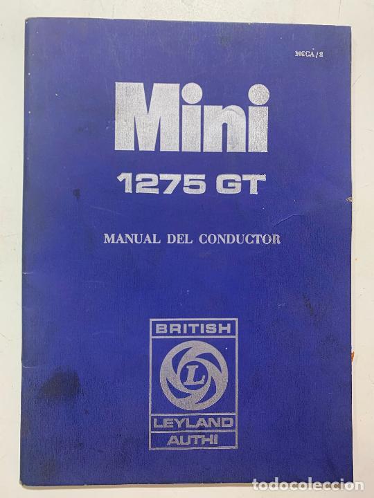 MANUAL DEL CONDUCTOR MINI 1275 GT EDICION DE 1971 BRITISH LEYLAND AUTHI (Coches y Motocicletas Antiguas y Clásicas - Catálogos, Publicidad y Libros de mecánica)