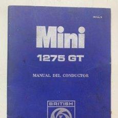 Coches y Motocicletas: MANUAL DEL CONDUCTOR MINI 1275 GT EDICION DE 1971 BRITISH LEYLAND AUTHI. Lote 222323008