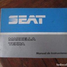 Coches y Motocicletas: MANUAL DE INSTRUCCIONES. ORIGINAL ,SEAT MARBELLA Y TERRA. FEBRERO 1990. Lote 222492501