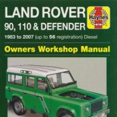 Coches y Motocicletas: LAND ROVER DEFENDER 1983-2007 MANUAL HAYNES. Lote 222659955
