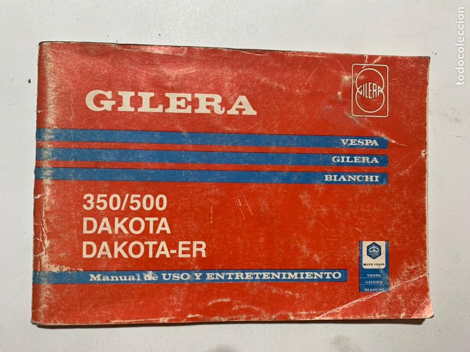 MANUAL DE USO Y ENTRETENIMIENTO GILERA 350/500 DAKOTA DAKOTA-ER (Coches y Motocicletas Antiguas y Clásicas - Catálogos, Publicidad y Libros de mecánica)