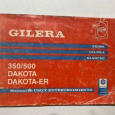 Coches y Motocicletas: MANUAL DE USO Y ENTRETENIMIENTO GILERA 350/500 DAKOTA DAKOTA-ER. Lote 222663253