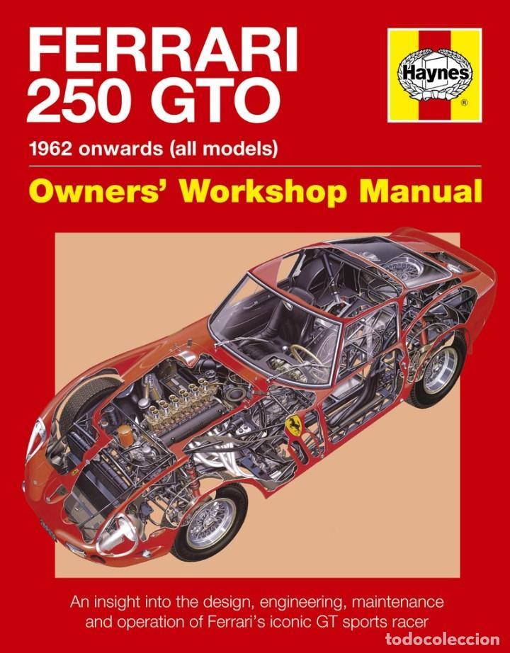 FERRARI 250 GTO MANUAL HAYNES (Coches y Motocicletas Antiguas y Clásicas - Catálogos, Publicidad y Libros de mecánica)