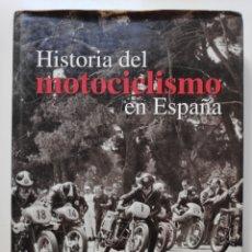 Carros e motociclos: HISTORIA DEL MOTOCICLISMO EN ESPAÑA LIBRO. Lote 222980862