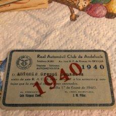 Coches y Motocicletas: CARNET DE SOCIO REAL CLUB AUTOMÓVIL DE ANDALUCIA 1940. Lote 223395226
