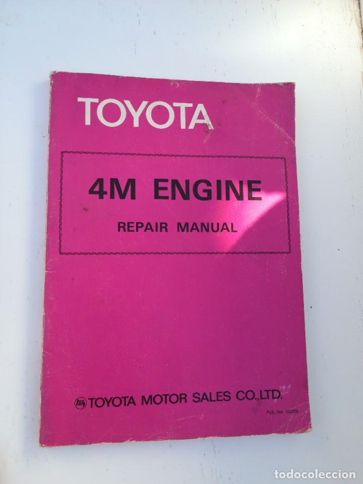 MANUAL TOYOTA 4M ENGINE (Coches y Motocicletas Antiguas y Clásicas - Catálogos, Publicidad y Libros de mecánica)