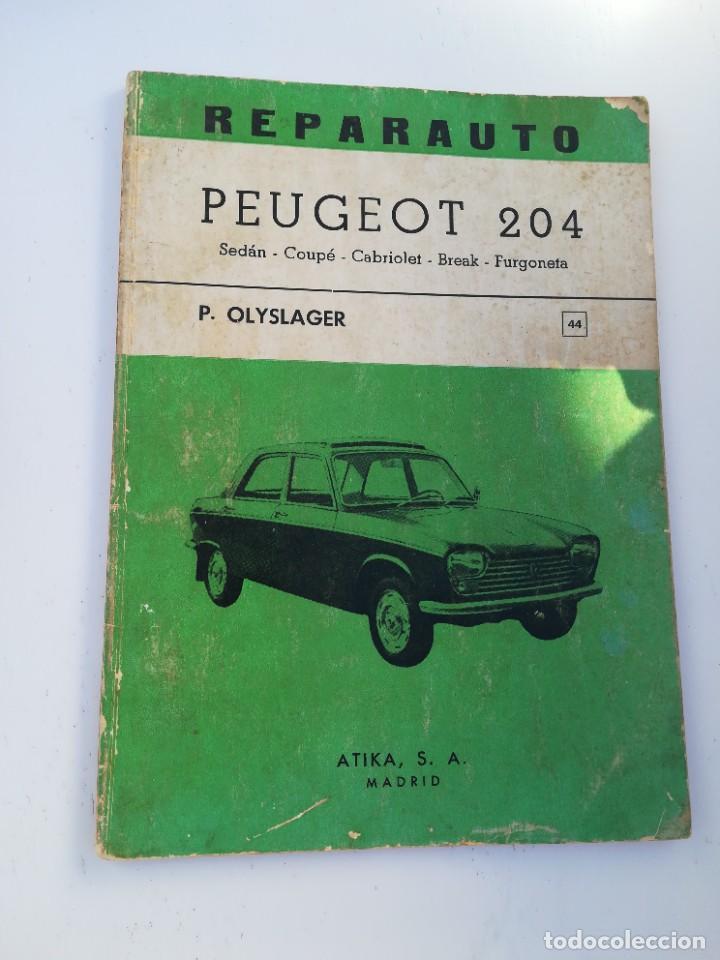MANUAL PEUGEOT 204 (Coches y Motocicletas Antiguas y Clásicas - Catálogos, Publicidad y Libros de mecánica)
