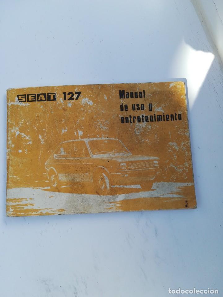 SEAT 127 (Coches y Motocicletas Antiguas y Clásicas - Catálogos, Publicidad y Libros de mecánica)