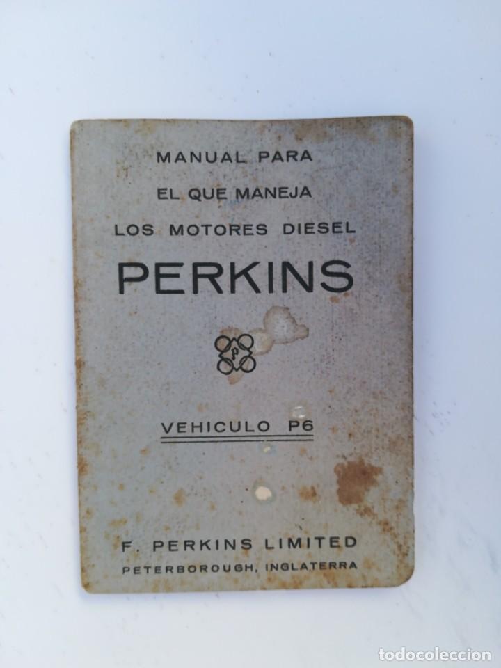 MANUAL MOTORES DIÉSEL PERKINS (Coches y Motocicletas Antiguas y Clásicas - Catálogos, Publicidad y Libros de mecánica)