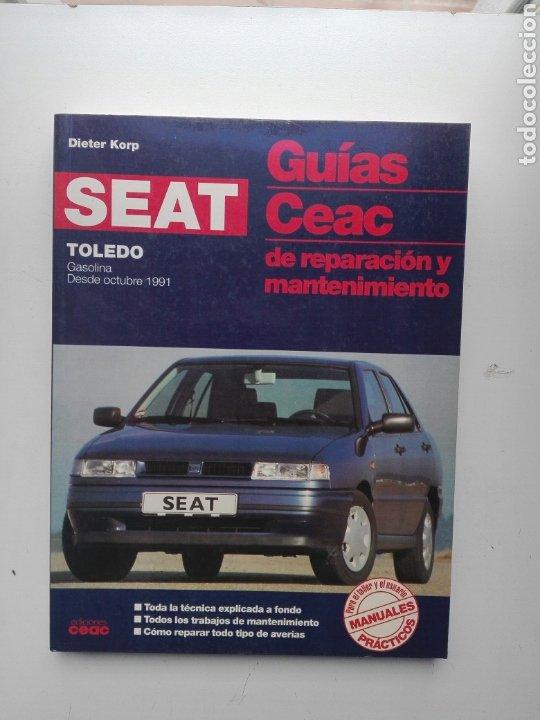 SEAT TOLEDO- 1991 - GASOLINA - GUIAS CEAC DE REPARACIÓN Y MANTENIMIENTO-290 PAG (Coches y Motocicletas Antiguas y Clásicas - Catálogos, Publicidad y Libros de mecánica)