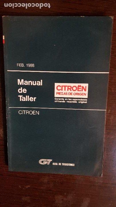MANUAL DE TALLER CITROEN 1988 (Coches y Motocicletas Antiguas y Clásicas - Catálogos, Publicidad y Libros de mecánica)