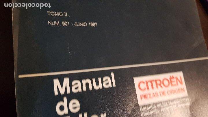 Coches y Motocicletas: MANUAL DE TALLER CITROEN PIEZAS DE ORIGEN 1987 TOMO II - Foto 6 - 226127830