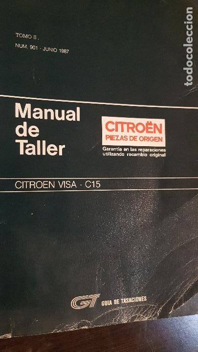 MANUAL DE TALLER CITROEN PIEZAS DE ORIGEN 1987 TOMO II (Coches y Motocicletas Antiguas y Clásicas - Catálogos, Publicidad y Libros de mecánica)