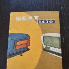Coches y Motocicletas: SEAT 1430 MANUAL DE USO Y ENTRETENIMIENTO COMPLETO DE MARZO DE 1974. Lote 228417050