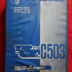 Coches y Motocicletas: LAMBORGHINI C503, CATALOGO RECAMBIOS, AÑOS 1970, ITALIANO. Lote 228417880