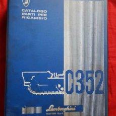 Coches y Motocicletas: LAMBORGHINI C352, CATALOGO RECAMBIOS, AÑOS 1970, ITALIANO. Lote 228418275