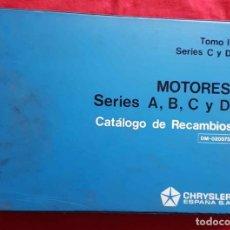 Coches y Motocicletas: CHRYSLER, CATALOGO RECAMBIOS MOTORES, TOMO II, AÑOS 1970,. Lote 228432930