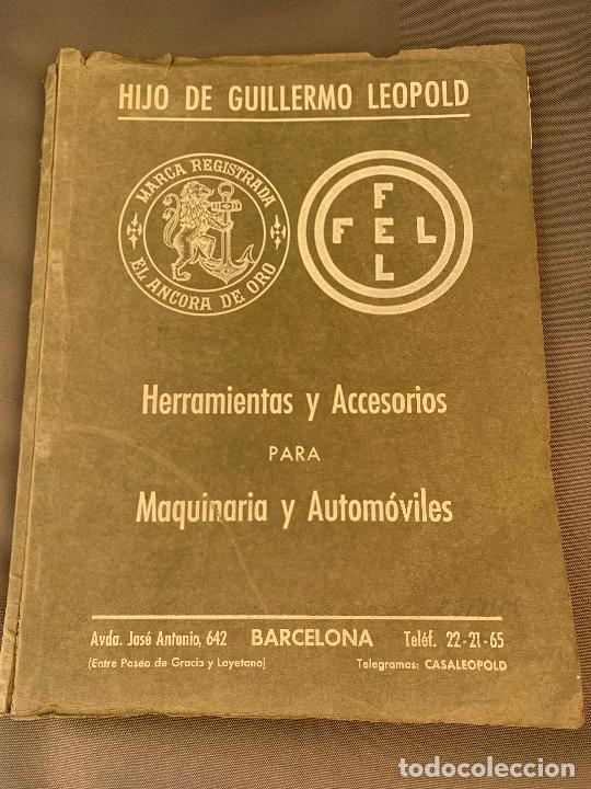 EL ANCORA DE ORO LEOPOLD CATALOGO HERRAMIENTAS MAQUINARIA AUTOMOVILES AÑOS 50 (Coches y Motocicletas Antiguas y Clásicas - Catálogos, Publicidad y Libros de mecánica)