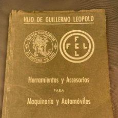 Coches y Motocicletas: EL ANCORA DE ORO LEOPOLD CATALOGO HERRAMIENTAS MAQUINARIA AUTOMOVILES AÑOS 50. Lote 229889995