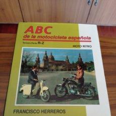 Coches y Motocicletas: LIBRO ABC DE LA MOTOCICLETA ESPAÑOLA NUM.6 FRANCISCO HERREROS. Lote 235230070