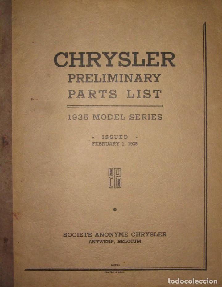 CATÁLOGO DE PIEZAS DE RECAMBIO PARA CHRYSLER ORIGINAL DE 1935. (Coches y Motocicletas Antiguas y Clásicas - Catálogos, Publicidad y Libros de mecánica)