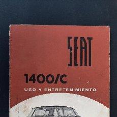 Coches y Motocicletas: CATALOGO COCHE SEAT 1400 1400/C USO Y ENTRETENIMIENTO ORIGINAL. Lote 236134205