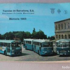 Coches y Motocicletas: PEGASO, TRANVÍAS DE BARCELONA, MEMORIA 1965, 29,50X21 CM. Lote 236967845