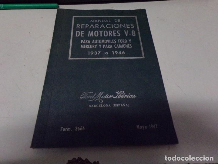 ANTIGUO MANUAL DE REPARACIONES DE MOTORES V-8 PARA AUTOMOVILES Y CAMIONES (Coches y Motocicletas Antiguas y Clásicas - Catálogos, Publicidad y Libros de mecánica)