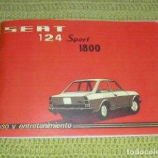 Carros e motociclos: USO Y ENTRETENIMIENTO DEL SEAT 124 SPORT 1800 -. Lote 237751650