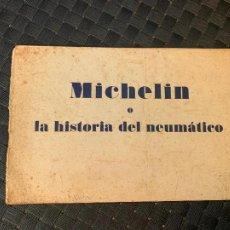 Automobili e Motociclette: MICHELIN CATALOGO ORIGINAL MICHELIN O LA HISTORIA DEL NEUMATICO 1924. Lote 241291300