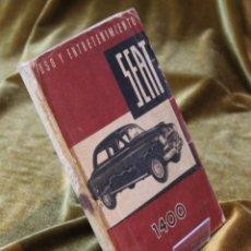 Coches y Motocicletas: SEAT 1400, USO Y ENTRETENIMIENTO,4ª EDICIÓN, 1955.. Lote 242885100