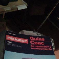Coches y Motocicletas: PEOGEOT 306 GUIAS CEAC DE REPARACION Y MANTENIMIENTO DESDE 1993 GASOLINA Y DIESEL. Lote 243472420