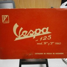 Coches y Motocicletas: CATALOGO VESPA 125 MOD N Y S AÑO 1960 PIEZAS RECAMBIO ORIGINAL POCO USO VER FOTOS. Lote 243846855