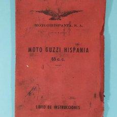 Coches y Motocicletas: LIBRO MANUAL DE INSTRUCCIONES MOTO GUZZI HISPANIA 65 Y 49 CC (LANGOSTINO) MOTORHISPANIA 1962 29 PAG. Lote 243895265