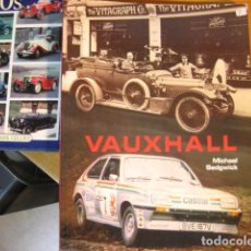 Automobili e Motociclette: VAUXHALL , SEDWICK A PICTORE TRIBUTE, 112PGS RUSTICA, HISTORA DEL.... Lote 245488290