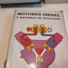 Coches y Motocicletas: M-14 LIBRO MECANICA MOTORES DIESEL Y SISTEMAS DE INYECCION. Lote 245950845