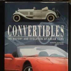 Coches y Motocicletas: CONVERTIBLES, THE HISTORY AND EVOLUTION OF DREAM CARS, 1998. Lote 246295995