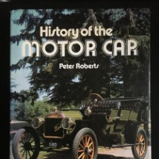 Coches y Motocicletas: HISTORY OF THE MOTOR CAR, PETER ROBERTS, 1984. Lote 246296890
