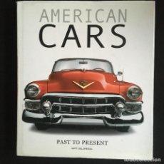 Coches y Motocicletas: AMERICAN CAR, PAST TO PRESENT. Lote 246299955