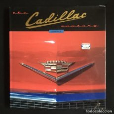 Coches y Motocicletas: THE CADILLAC CENTURY, 1996. JOHN HEILING. Lote 246301510