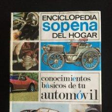 Coches y Motocicletas: CONOCIMIENTOS BASICOS DE TU AUTOMOVIL, EDITORIAL SOPENA, 1980. Lote 246304745