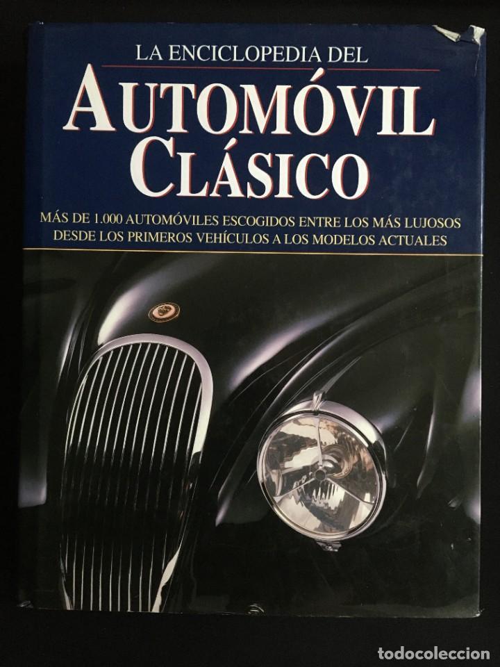 LA ENCICLOPEDIA DEL AUTOMOVIL CLASICO, 2003, EDIMAT (Coches y Motocicletas Antiguas y Clásicas - Catálogos, Publicidad y Libros de mecánica)