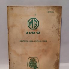 Coches y Motocicletas: MG 1100. MANUAL DEL CONDUCTOR. AUTHI PAMPLONA. 1968.. Lote 247759140